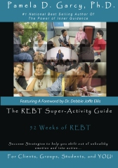 The REBT Super-Activity Guide: 52 Weeks of REBT